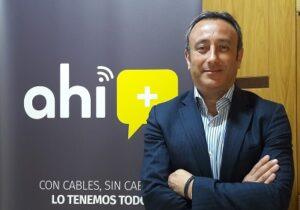 AHI+, Alfonso Oliva, nuevo director de despliegue de fibra de la operadora | Imagenacion